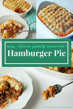 Casseroles are a staple of family dinners, and this Hamburger Pie Casserole Recipe with Creamy Roasted Garlic Mashed Potatoes is one that you will definitely want to make! DelectableCookingandBaking.com | #hamburgerpie #casserole #familymeals #easydinner #groundbeef #mashedpotatoes #greenbeans#hamburgerpiecasserole #dinner
