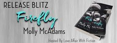 Book Crazy: Release Day Blitz: Firefly [Redemption 02] by Molly McAdams!