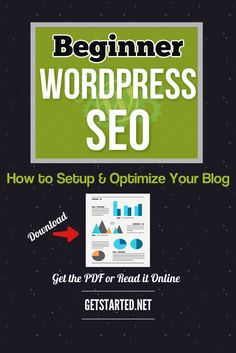 Beginner WordPress SEO: How to Setup and Optimize Your Blog