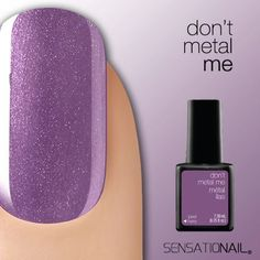 I Love Sensationail Gel Polish! ‪#‎DontMetalMe‬ from our ‪#‎LiquidMetal‬ ‪#‎SensatioNail‬ Collection