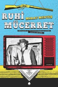 Ruhi Mucerret by Murat Mentes http://www.amazon.com/dp/6055162059/ref=cm_sw_r_pi_dp_rbpGwb05SQ5DG