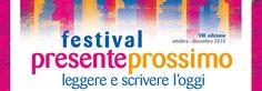 L'Italia brulica di eventi letterari. Oggi vi presentiamo il Festival Presente Prossimo che si svolge nella provincia di Bergamo.