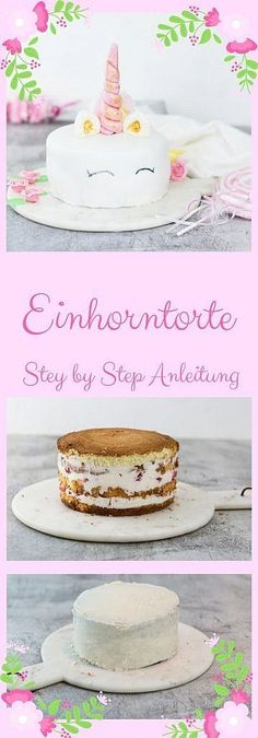 Unicorn cake with step by step instructions - backen - Torten No Cook Desserts, Fall Desserts, Food Cakes, Cupcakes, Cake Recipes, Dessert Recipes, Appetizer Recipes, Naked Cakes, Maila