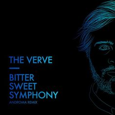 The Verve - Bittersweet Symphony (Androma Remix) by Androma ♧ | Free Listening on SoundCloud