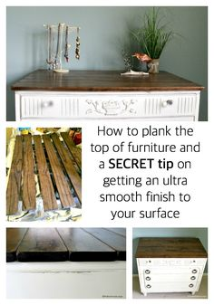 How to Plank Top of Furniture & Get An Ultra Smooth Finish from The Red…