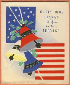 "VINTAGE CHRISTMAS CARD ""CHRISTMAS WISHES TO YOU IN THE SERVICE"""