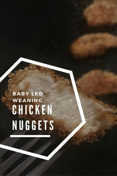 Chicken nuggets recipe. Quick, simple and healthy recipe for chicken nuggets perfect for baby led weaning and the whole family.
