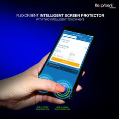 Flexorbent INTELLIGENT Screen Protector, with Two Intelligent Touch Keys.