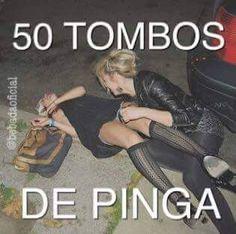 50 Tombos de Pinga
