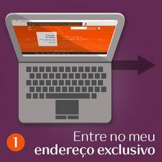 Passo a Passo da compra Online no meu Espaço Digital na Rede Natura: http://rede.natura.net/espaco/miriamsguaselli