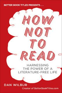 Sassy Peach, Book Blogger: How Not to Read: Harnessing the Power of a Literat...