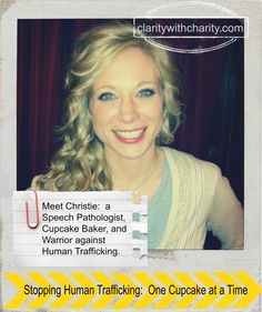 Everyday Hereos: Meet Christie, She's Stopping Human Trafficking, One Cupcake at a Time