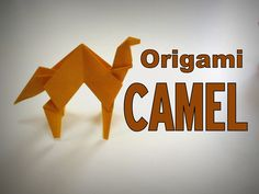 Origami - How to make a CAMEL