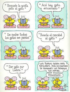 """""""Refranero gatuno""""; autor: Nik (www.gaturro.com/) -¿Qué significa cada uno de estos refranes? ¿Hay equivalentes en francés? -(De a dos) Hagan un nuevo refranero temático; cada pareja tomará un tema: """"el agua"""", """"el trabajo / las profesiones"""", """"los ricos y los pobres"""", …"""