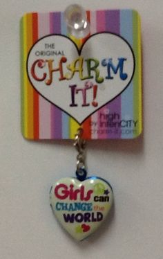 Girls Can Change the World Charm: $4.99.  For more information or to check availability, call or email Polka Dots. 916-791-9070. polkadotsproshop@gmail.com