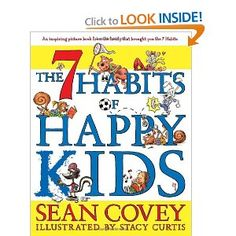 The Idea Backpack: Getting Started with The 7 Habits of Happy Kids