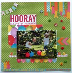 """Be Happy"" layout by Collette Mitrega for Kaisercraft [POP Collection] ~ Scrapbook Pages Scrapbook Blog, Scrapbook Cards, Scrapbooking Ideas, Scrapbook Layouts, Birthday Gifts, Happy Birthday, Pop Collection, Pinwheels, Clear Stamps"