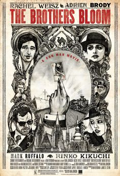 Our friend Rian Johnson has finally posted a good version of the gorgeous hand-drawn poster for The Brothers Bloom. I first saw this when I caught the film The Brothers Bloom, Image Internet, Cool Posters, Movie Posters, Rian Johnson, Barbie, Mark Ruffalo, Man Movies, Rachel Weisz