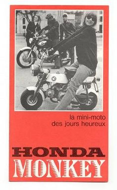 Honda Monkey Z50A 1969 vintage ad. Mini Moto, Mini Bike, Honda, Bike Trails, Brochures, Vintage Ads, Monkey, Motorcycles, Commercial