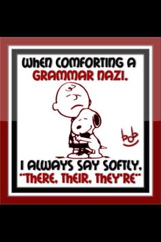Snoopy is so smart.