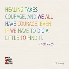 Don't forget these words from Tori Amos! <3