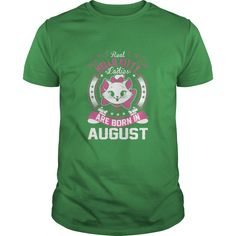 Real  Ladies Are Born In August T-Shirts  #gift #ideas #Popular #Everything #Videos #Shop #Animals #pets #Architecture #Art #Cars #motorcycles #Celebrities #DIY #crafts #Design #Education #Entertainment #Food #drink #Gardening #Geek #Hair #beauty #Health #fitness #History #Holidays #events #Home decor #Humor #Illustrations #posters #Kids #parenting #Men #Outdoors #Photography #Products #Quotes #Science #nature #Sports #Tattoos #Technology #Travel #Weddings #Women