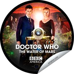 Doctor Who 50th Anniversary: The Waters of Mars  You're counting down to the global simulcast of the Doctor Who 50th Anniversary Special, ...