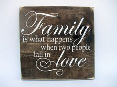 Rustic Wood Sign Wall Hanging Home Decor - Family is What Happens When Two People Fall In Love ( Family Wood Signs, Family Name Signs, Rustic Wood Signs, Wooden Signs, People Fall In Love, Rustic Charm, Wood Colors, Wall Signs, Gifts For Family