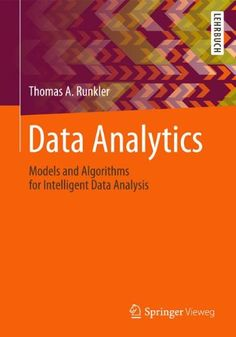 This book is a comprehensive introduction to the methods and algorithms and approaches of modern data analytics. It provides a sound mathematical basis, discusses advantages and drawbacks of different approaches, and enables the reader to design and implement data analytics solutions for real-world applications