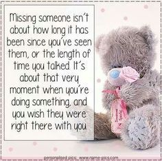 i miss you teddy bear pictures Miss My Mom, I Miss You, Tatty Teddy, Need A Hug Quotes, Mother's Day In Heaven, Teddy Bear Quotes, Thinking Of You Quotes, Teddy Bear Pictures, Blue Nose Friends