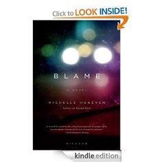 Blame: A Novel [Kindle Edition]