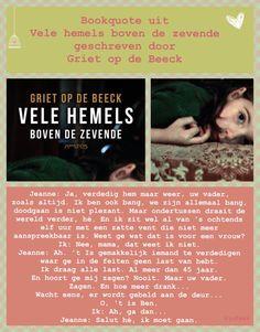 Bookquote uit Vele hemels boven de zeven geschreven door Griet Op de Beeck