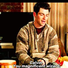 New Girl...even though he was referring to Calvin Klein, I'm going to pretend it's John Calvin.