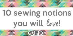 10 sewing notions you will love! - http://www.agfblog.com/2016/11/10-sewing-notions-you-will-love.html?utm_source=bloglovin.com&utm_medium=feed&utm_campaign=Feed%3A+artgalleryfabrics%2Fweblog+%28Art+Gallery+Fabrics-The+Creative+Blog%29