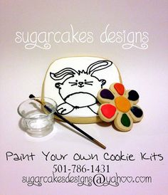 Paint Your Own Cookie Kit www.facebook.com/sugarcakesdesigns