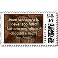 poststamp -Hard chocolate is never too hard.
