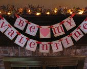 Items similar to Valentine Banner Be My Valentine Party Decoration Red and Pink Sign Great Photo Prop Handmade Valentine on Etsy, a global handmade and vintage marketplace.