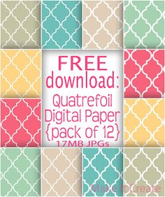 The Latest Find's Make It Create - DIY, Tutorials, Recipes, Digital Freebies: Free Quatrefoil Digital Paper Pack