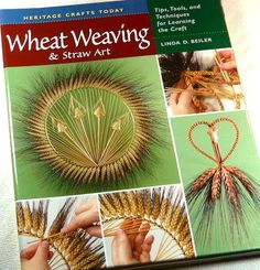 book review wheat weaving by Linda D. Bieler