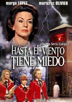 Hasta el viento tiene miedo (1968)