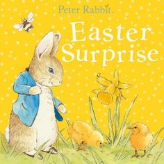 Peter Rabbit Easter Surprise by  Beatrix Potter - Check out Baby's Library for more book suggestions for your little ones.