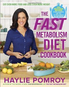 The Fast Metabolism Diet Cookbook Eat Even More Food and Lose Even More Weight ** ** AMAZON BEST BUY ** #LowFatCooking