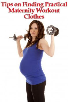 Tips on Finding Practical Maternity Workout Clothes