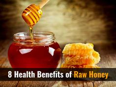 Why you should use Raw Honey.