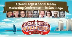 Don't miss the world's biggest and best: Social Media Marketing World 2015 conference in San Diego in March—the world's top social media experts.