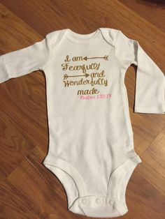 I am fearfully and wonderfully made baby by PandPSouthernDesigns