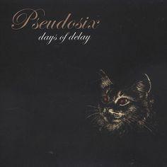 Pseudosix - Days of Delay