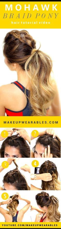 15 Spectacular DIY Hairstyle Ideas For a Busy Morning Made For Less Than 5 Minutes - Mohawk braid ponytail hair tutorial Pelo Mohawk, Mohawk Braid, Braided Ponytail, Braided Crown, Crown Braids, Cute Braided Hairstyles, Mohawk Hairstyles, Pretty Hairstyles, Hairstyle Ideas