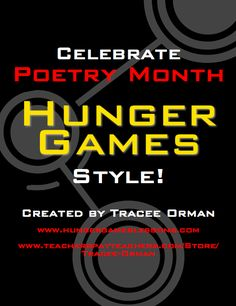 Hunger Games Lessons: Celebrate Poetry Hunger Games Style! {April is National Poetry Month}