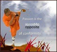 12 Problems with Strong Personalities http://wp.me/pJAk6-5cD via @leadershipfreak passion is the opposite of conformity